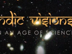 Indic Visions in an Age of Science